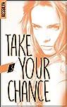 Take your chance, tome 3 : Harley par Kessilya