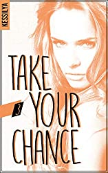 Take your chance - 3 - Harley