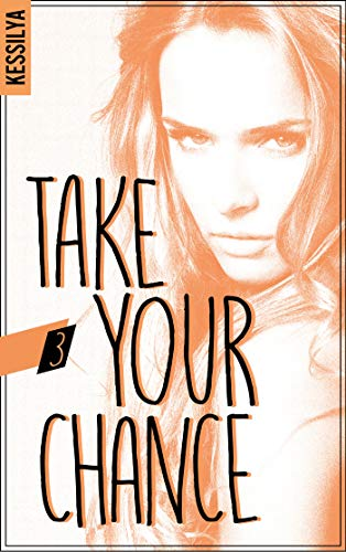 Take your chance - 3 - Harley par [Kessilya]