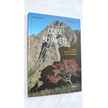 Corse des sommets : 117 sommets de plus de 2000 m en 42 randonnées