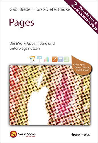 Pages: Die iWork-App im Büro und unterwegs nutzen (Edition SmartBooks)