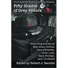 Fifty Shades of Grey Fedora: The Private Eye Writers of America Presents: by Robert J. Randisi (2015-03-04)
