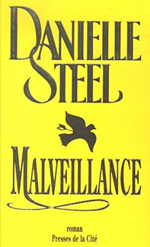Malveillance (Romans) par Danielle STEEL