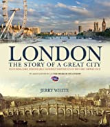 London: The Story of a Great City (Treasures & Experiences)