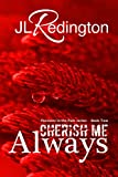 Front cover for the book Cherish Me Always (Passions in the Park, #2) by JL Redington