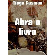 Abra o livro (Portuguese Edition)