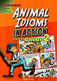 Animal Idioms in Action Through Pictures 2