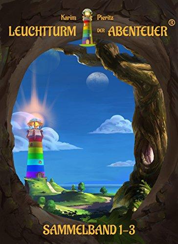 Leuchtturm der Abenteuer Sammelband 1-3: Spannende, magische & lustige Kinderbücher für Leseanfänger - Kinderbuch-Reihe ab 6 Jahren für Jungen & Mädchen