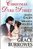 Christmas in Duke Street: An Anthology of Holiday Historical Romances