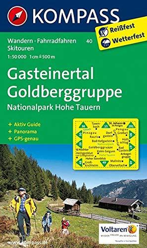 KOMPASS Wanderkarte Gasteinertal - Goldberggruppe - Nationalpark Hohe Tauern: Wanderkarte mit Aktiv Guide, Panorama, Radrouten und alpinen Skirouten. ... 1:50 000 (KOMPASS-Wanderkarten, Band 40)