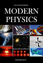 Let us Discover Modern Physics (English Edition)