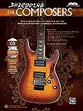 Shredding the Composers  |  Guitar  |  Book, CD & DVD (Shredding Styles)