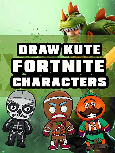 Drawing Fortnite Characters Step by Step: Many Characters drawing (English Edition)