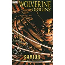 Wolverine: Origins, Vol. 2: Savior (v. 2) by Daniel Way (2007-10-03)