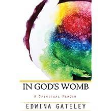 In God's Womb: A Spiritual Memoir