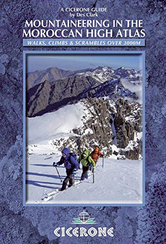 Mountaineering in the Moroccan High Atlas (Cicerone Guides)