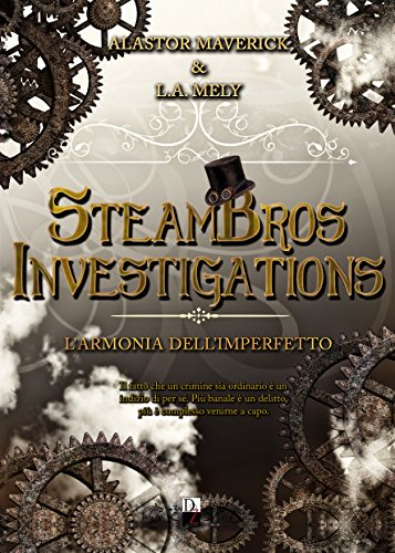 https://www.amazon.it/SteamBros-Investigations-dellimperfetto-Alastor-Maverick-ebook/dp/B06W2LSDP7/ref=sr_1_1?s=digital-text&ie=UTF8&qid=1507818059&sr=1-1&keywords=Steambros+Investigations
