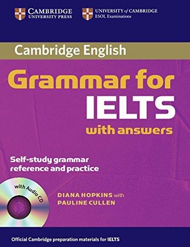Cambridge Grammar for IELTS Student's Book with Answers and Audio CD (Cambridge Grammar for First Certificate, Ielts, Pet) by Diane Hopkins (1-Jan-2007) Paperback