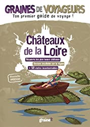 Graines de voyageurs châteaux de la Loire