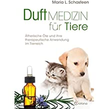 Duftmedizin für Tiere: Ätherische Öle und ihre therapeutische Anwendung im Tierreich