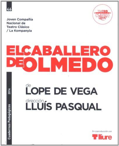 El Caballero de Olmedo (Cuadernos Pedagógicos)
