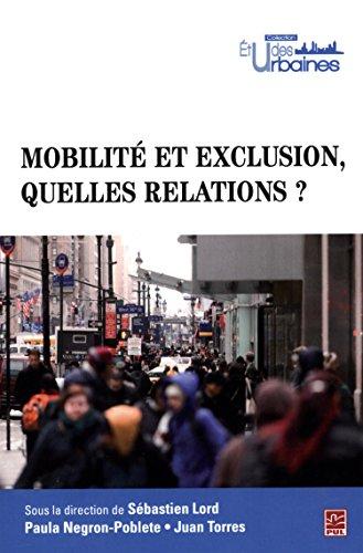 Mobilité et exclusion, quelles relations ? par Sébastien Lord