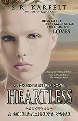 Heartless A Shieldmaiden's Voice: A Covenant Keeper Novel
