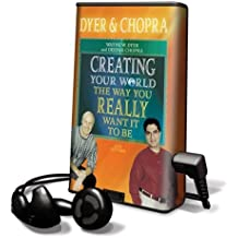 Creating Your World The Way You Really Want It To Be: Library Edition
