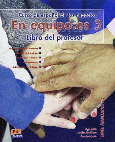 En Equipo Es 3: Tutor Book par Olga Juan