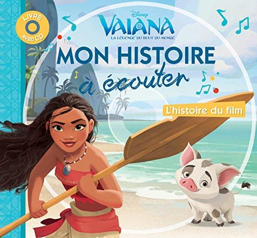Vaiana, la légende du bout du monde : L'histoire du film (1CD audio) par From Hachette Jeunesse