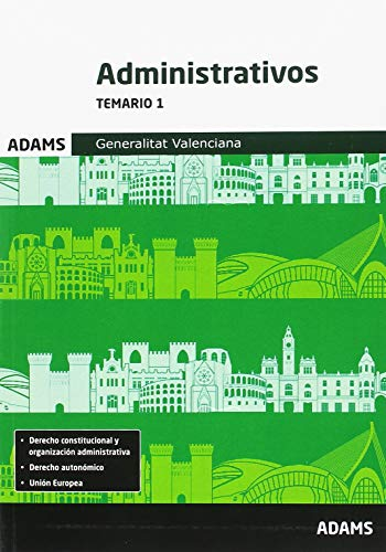 Temario 1 Administrativos Generalitat Valenciana por Vv.Aa