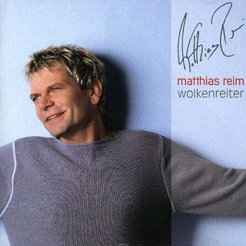 Wolkenreiter (Matthias Reim Cds)