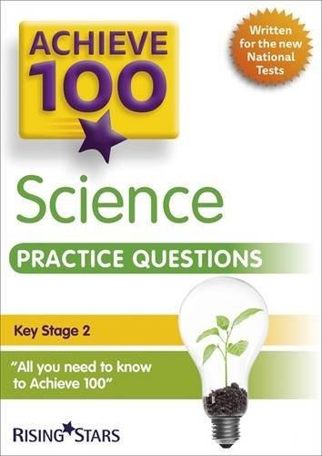 Achieve 100 Science Practice Questions (Achieve KS2 SATs Revision) by Pauline Hannigan (2016-03-25)