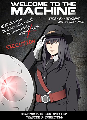 Welcome to the Machine, Chapter 2 & 3 (Manga Serial) (English Edition)