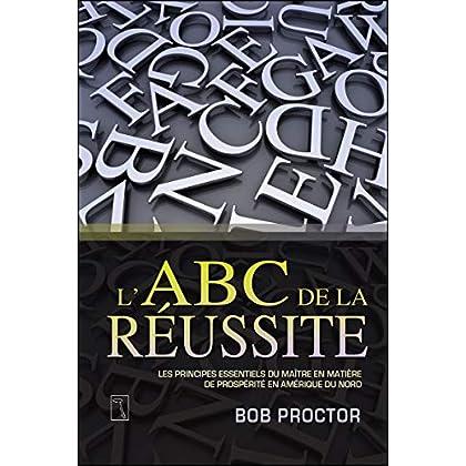 L'ABC de la réussite