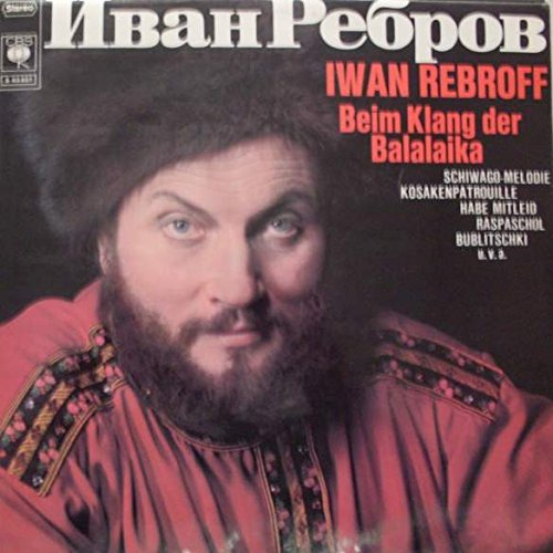 Ivan Rebroff - Beim Klang Der Balalaika - CBS - S 63 657
