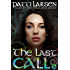 The Last Call (The Hayle Coven Novels Book 20)