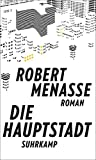 Die Hauptstadt: Roman (suhrkamp taschenbuch) - Robert Menasse