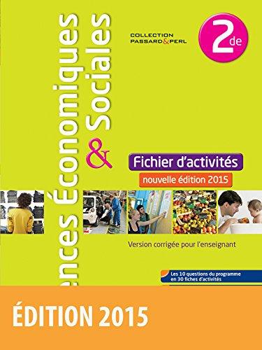 Sciences conomiques et sociales 2de * Coll. Passard & Perl
