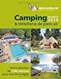 Guide Camping & Hotellerie de plein air France Michelin...