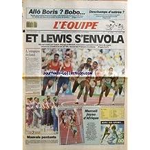 EQUIPE (L') [No 14096] du 02/09/1991 - ALLO BORIS - BOBO - DESCHAMPS D'ENTREE - ET LEWIS S'ENVOLA - L'EMPIRE ECLATE - MAUVAIS PERDANTS - MORCELI JOYAU D'AFRIQUE - ET AUSSI - AUTO - BASKET - BATEAUX - BOXE - CYCLISME - EQUITATION - GOLF - HANDBALL - JEU A XIII - MOTO - RUGBY - TELEVISION - TENNIS DE TABLE - VOLLEY-BALL - PETITES ANNONCES