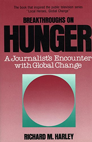 breakthroughs-on-hunger-a-journalists-encounter-with-global-change