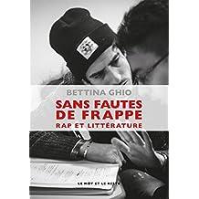Sans fautes de frappe: Rap et littérature (MUSIQUES)