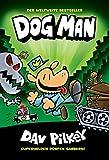 Dog Man 2 - Von der Leine gelassen: kinderbücher ab 8 Jahre (Jungen Mädchen)