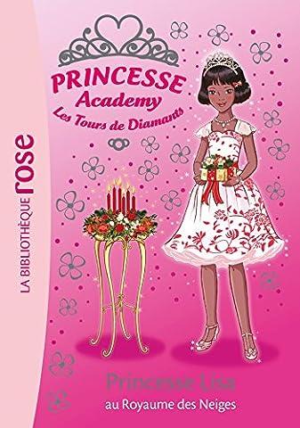 Princesse Academy 51 - Princesse Lisa au Royaume des