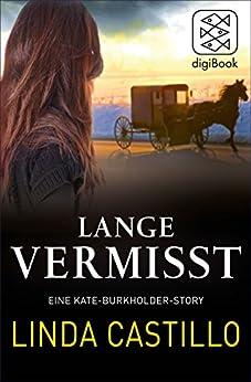 Lange Vermisst - Eine Kate-Burkholder-Story (Kate Burkholder ermittelt)