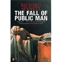 The Fall of Public Man by Richard Sennett (2003-01-30)