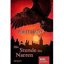Die Stunde des Narren (Gaukler-Trilogie 2) (German Edition)