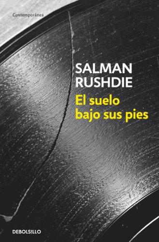 El suelo bajo sus pies por Salman Rushdie