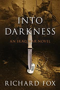 Into Darkness (Eric Ritter Spy Thriller Book 2) by [Fox, Richard]